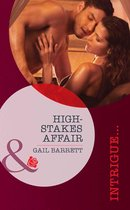 High-Stakes Affair (Mills & Boon Intrigue) (Stealth Knights, Book 2)