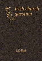 Irish Church Question