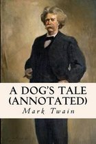A Dog's Tale (annotated)
