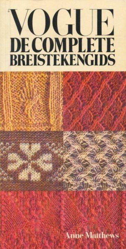 Vogue de complete breistekengids - Anne Matthews | Fthsonline.com