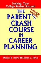 The Parent's Crash Course in Career Planning
