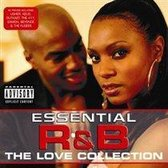 The Essential R&b Love Collection
