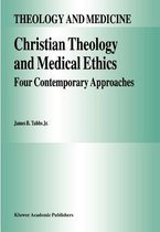 Christian Theology and Medical Ethics