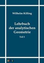 Lehrbuch Der Analytischen Geometrie