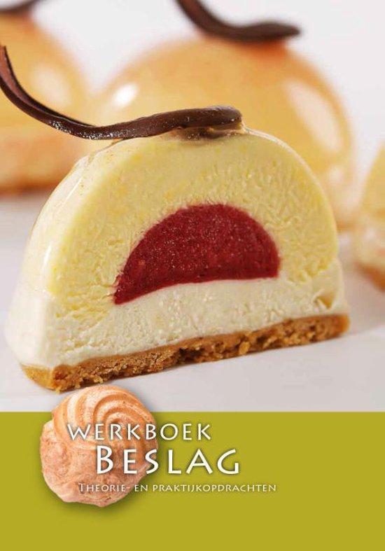 Werkboek Beslag - Nederlands Bakkerij Centrum |