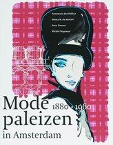 Modepaleizen in Amsterdam 1880-1960