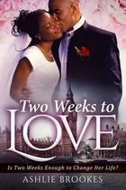 Two Weeks to Love