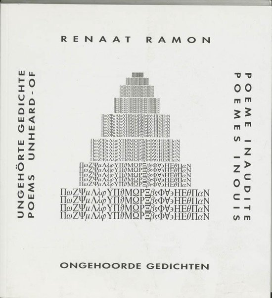 Ongehoorde Gedichten = Ungehorte Gedichte = Poems Unheard - Of = Poemes Inouis = Poeme Inaudite - Renaat Ramon   Fthsonline.com