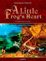 A Little Frog's Heart: The First Steps Towards Maturity