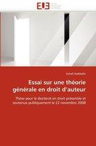 Essai Sur Une Th�orie G�n�rale En Droit D Auteur