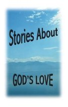 Stories about God's Love