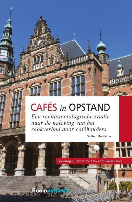 Groningen Centre for Law and Governance - Cafés in opstand - Willem Bantema |