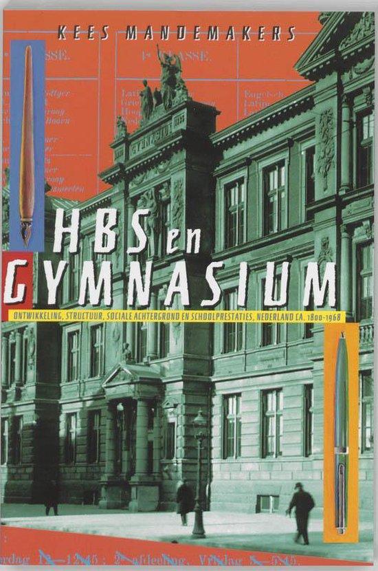 Cover van het boek 'HBS en gymnasium / druk 1' van K. Mandemakers