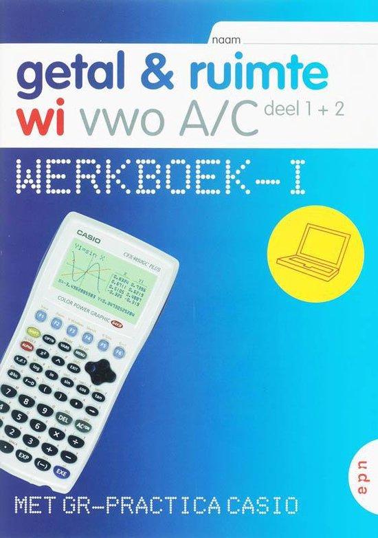 Werkboek-i vwo a/c 1+2 casio getal en ruimte - L.A. Reichard | Fthsonline.com