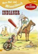 Mein Mal- und Mitmachbuch 14: Indianer