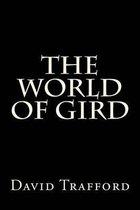The World of Gird