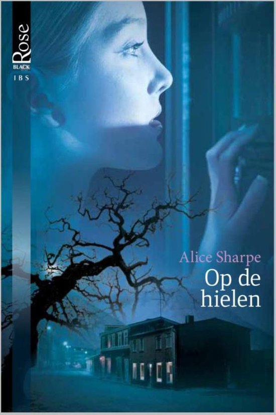 Black Rose 17B - Op de hielen - Alice Sharpe |