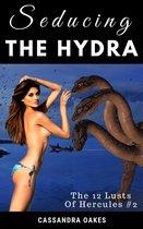 The 12 Lusts of Hercules #2: Seducing the Hydra