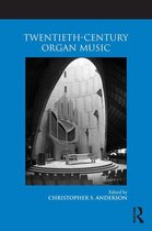 Twentieth-Century Organ Music