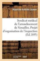 Syndicat Medical de l'Arrondissement de Versailles.