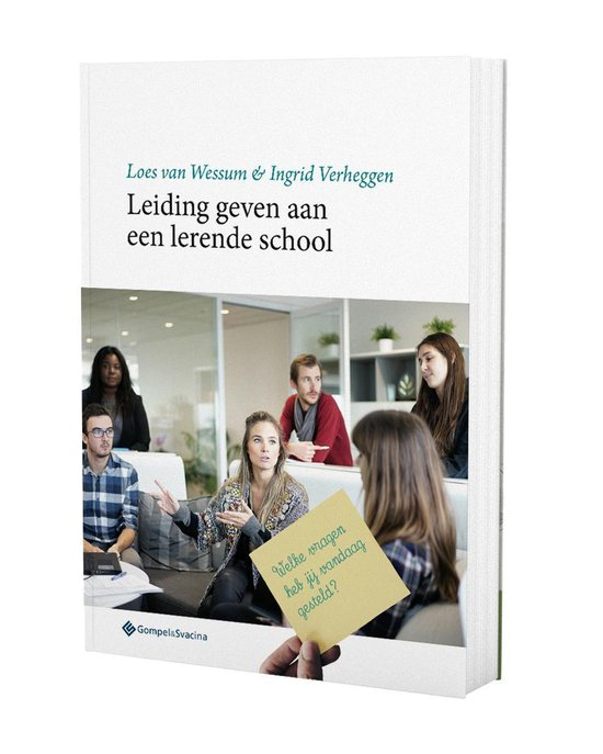 Leiding geven aan een lerende school - Loes van Wessum |