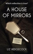 A House Of Mirrors
