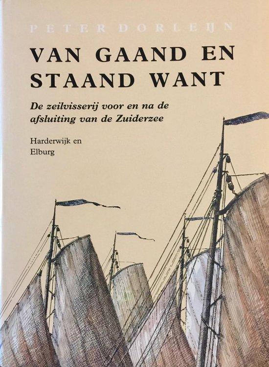 IV Harderwijk en Elburg Van gaand en staand want - P. Dorleijn  