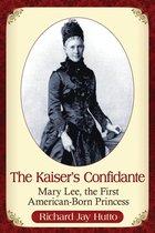 The Kaiser's Confidante