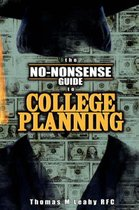 The No-Nonsense Guide to College Planning