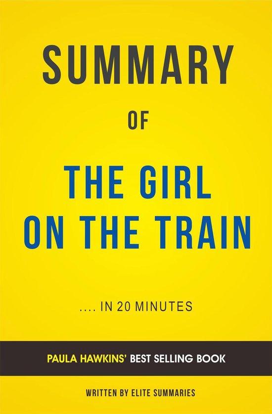 Boek cover Summary of The Girl on the Train: by Paula Hawkins   Includes Analysis van Elite Summaries (Onbekend)