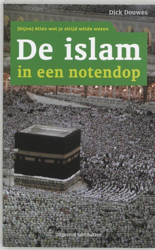 De Islam in een notendop - Dick Douwes |