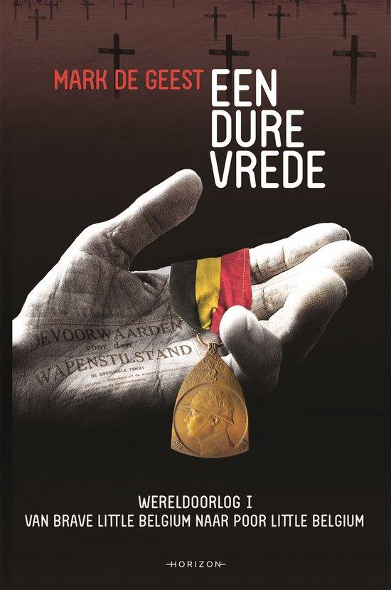 Boek cover Een dure vrede van Mark De Geest (Onbekend)