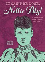 Omslag It Can't Be Done, Nellie Bly!