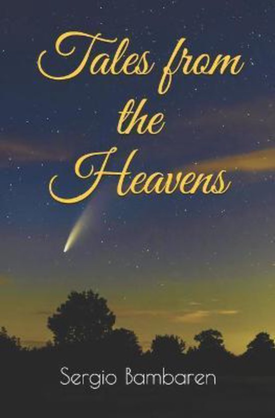 Boek cover Tales from the Heavens van Sergio Bambaren (Paperback)