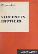 Violences inutiles
