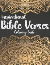 Inspirational Bible Verses Coloring Book: A Christian Coloring Book - Relaxing and Stress Relieving Bible Verse Adult Coloring Book
