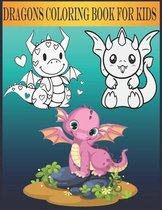 Dragons Coloring Book for Kids: Amazing Coloring Pages of Cute & Friendly Dragons!
