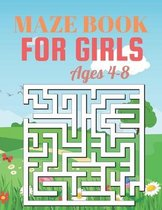 Maze Book For Girls Ages 4-8: Fun and Amazing Maze Book for Girls (Mazes book for girls Ages 4-8)