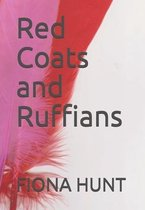 Red Coats and Ruffians