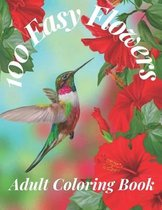 100 Easy Flowers Adult Coloring Book