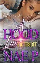 A Hood Luv In Detroit