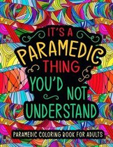 Paramedic Coloring Book for Adults