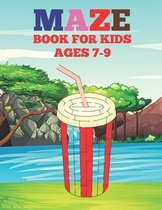Mazes Book For Kids Ages 7-9: A Challenging And Fun Brain game Book for Kids.