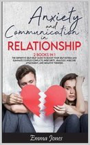 Anxiety and Communication in Relationship