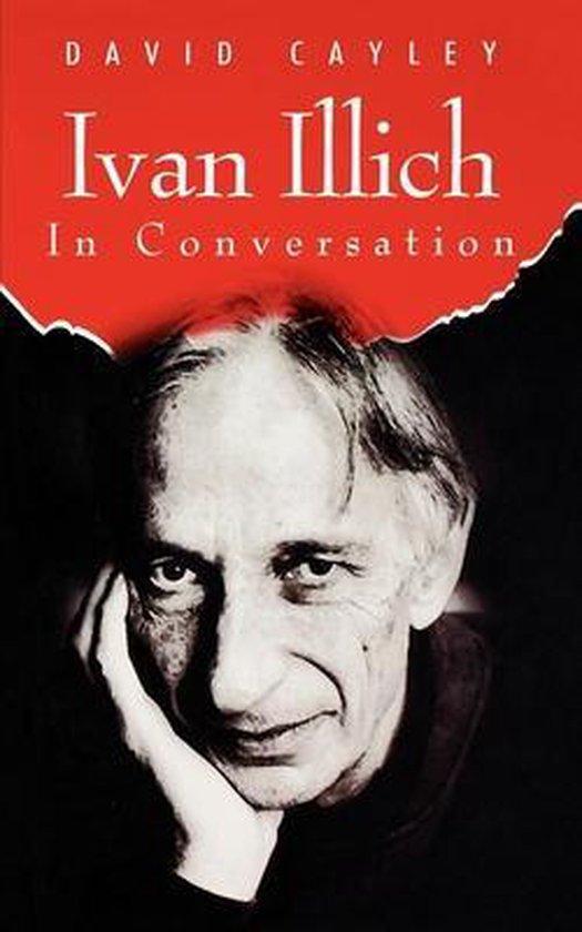 Boek cover Ivan Illich in Conversation van David Cayley (Paperback)