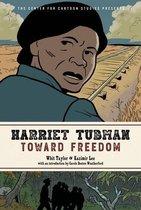 Harriet Tubman: Toward Freedom