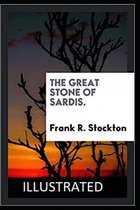 The Great Stone of Sardis Illustrated