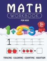 Math Workbook for Kids: learn numbers and counting, color and trace. preschool workbook for kids starting from 3. math activity book for child