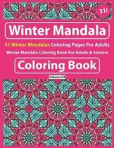 Winter Mandala Coloring Book For Adults & Seniors: Mandala Coloring Book For Adult Relaxation-Coloring Pages For Meditation And Happiness