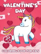 Valentine's Day Coloring Book For Kids: Cute Animals Coloring Book For Kids, Toddlers Books Ages 4-8 (Valentine's gift For Kids 2-4)